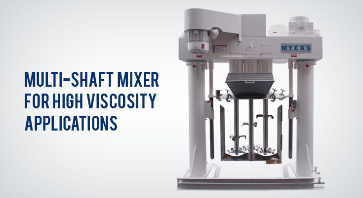Multi-Shaft Mixer for High Viscosity Applications